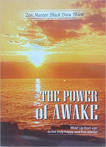 707153574a1 Amazon.com  The Power of AWAKE (9780998160801)  Thich Dieu Thien  Books