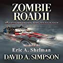 Zombie Road II: Bloodbath on the Blacktop Audiobook by David A. Simpson Narrated by Eric A. Shelman