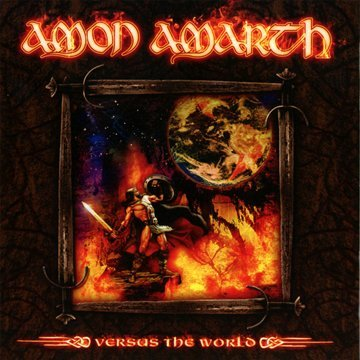 Amon Amarth - Versus The World (Reissue)