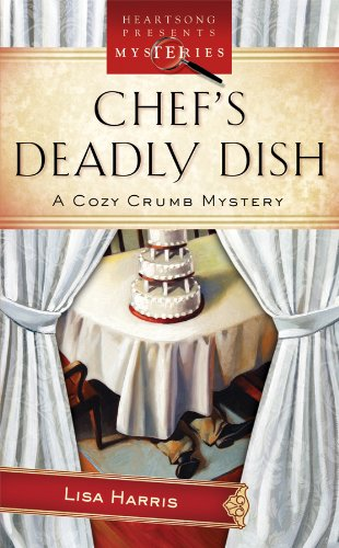 Chef's Deadly Dish (Cozy Crumb, Book 3) pdf