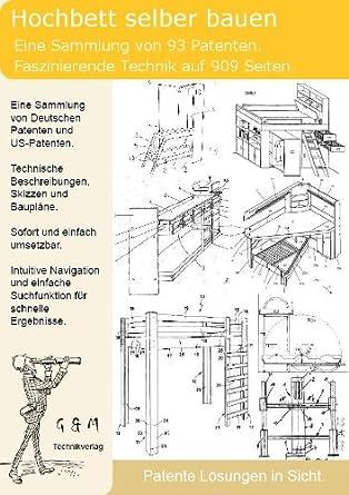 Hochbett selber bauen 90x200  Hochbetten selber bauen: 93 Patente zeigen wie!: Amazon.de: Software