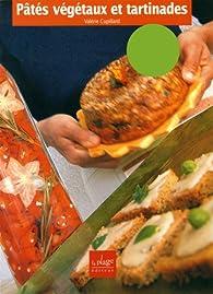 Pâtés végétaux et tartinades par Valérie Cupillard