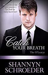 Catch Your Breath (O' Learys Book 4)