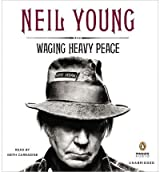 Waging Heavy Peace [ WAGING HEAVY PEACE ] by Young, Neil (Author ) on Sep-25-2012 Compact Disc