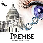 The Premise: A Novel to Save the World | Andy Crossfield