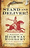 Stand and Deliver!, David Brandon, 0750935286