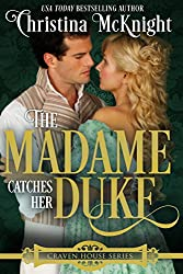 The Madame Catches Her Duke (Craven House Book 3)