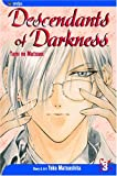 Descendants of Darkness, Vol. 3: Yami no Matsuei by Yoko Matsushita (December 25,2004)