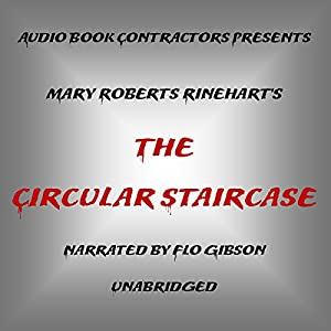 The Circular Staircase Audiobook