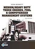 img - for Medium/Heavy Duty Truck Engines, Fuel & Computerized Management Systems (MindTap Course List) book / textbook / text book
