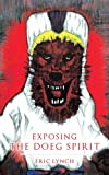 Exposing the Doeg Spirit, Eric Lynch, 1628395281