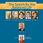 The Search for the Balanced Life: From Avatars to Douche Bags | Sanjay Burman