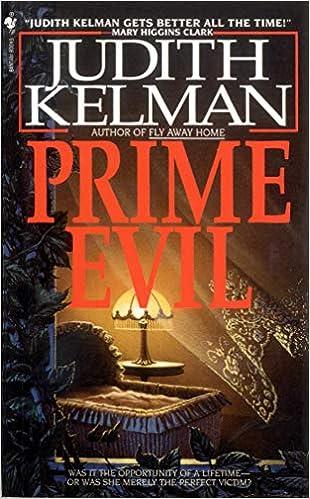 Amazon Fr Prime Evil A Novel Judith Kelman Livres