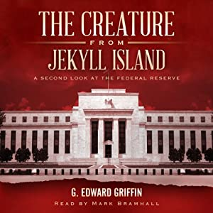 The Creature from Jekyll Island Hörbuch