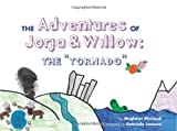 The Adventures of Willow and Jorja, Meghann Michaud, 1439211450