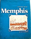 Memphis a Pictorial History, Kitty Plunkett, 0915442248