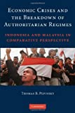 Why do some authoritarian regimes topple during financial crises, while others steer through financial crises relatively unscathed? In this book, Thomas B. Pepinsky uses the experiences of Indonesia and Malaysia and the analytical tools of open econo...