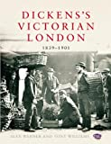 img - for Dickens's Victorian London: 1839 1901 book / textbook / text book