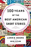 The Best American Short Stories is the longest running and best-selling series of short fiction in the country. For the centennial celebration of this beloved annual series, master of the form Lorrie Moore selects forty stories from the more than ...