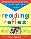 Reading Reflex: The Foolproof Phono-Graphix Method for Teaching Your Child to Read