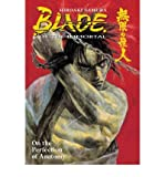 [ ON THE PERFECTION OF ANATOMY (BLADE OF THE IMMORTAL #17) ] By Samura, Hiroaki ( Author) 2007 [ Paperback ]