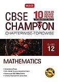 10 Years CBSE Champion Chapterwise - Topicwise: Mathematics