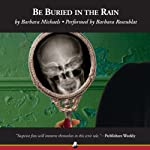 Be Buried in the Rain  | Barbara Michaels