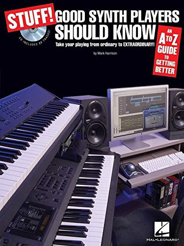 Stuff! Good Synth Players Should Know: An A-Z Guide to Getting Better Book & CD: Amazon.es: Mark Harrison: Libros en idiomas extranjeros
