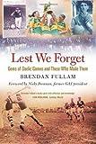 Lest We Forget, Brendan Fullam, 184889015X