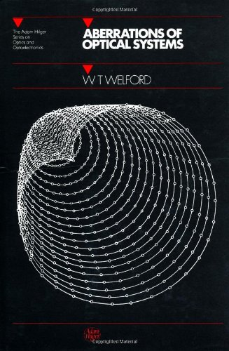 Aberrations of Optical Systems (Series in Optics and Optoelectronics)