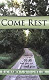 Come Rest, Richard F. Speight, 1935906186