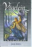 Vögelein Volume 2: Old Ghosts (Vogelein) (v. 2)