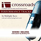 Where I Belong (Made Popular by Building 429) [Performance Track]
