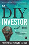 The DIY Investor: How to take control of your investments and plan for a financially secure future