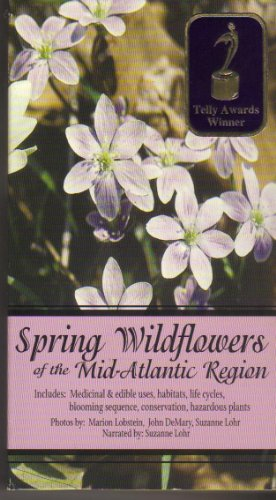 Spring Wildflowers of the Mid- Atlantic Region Lohr Wildflower
