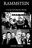 Rammstein Calm Coloring Book (Rammstein Calm Coloring Books)