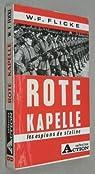 Rote Kapelle : Les espions de Staline par FLICKE W. F.