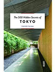 The 500 Hidden Secrets of Tokyo Updated and Revised