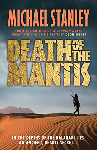 Death Of The Mantis Detective Kubu 3 Kindle Edition By Michael