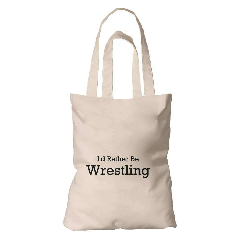 Tote Bag Organic Cotton Canvas I'D Rather Be Wrestling By Style In Print