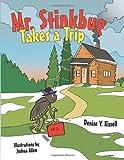 Mr. Stinkbug Takes a Trip, Denise Y. Kissell, 1481778323
