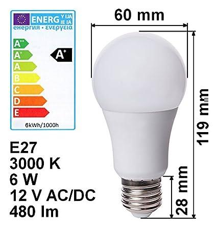 Bombilla LED E27 12 V 6 W a + Blanco Cálido 480LM 3000 K bombilla ahorro de energía Bombilla 12 V Luz: Amazon.es: Iluminación