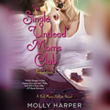The Single Undead Moms Club Audiobook by Molly Harper Narrated by Amanda Ronconi