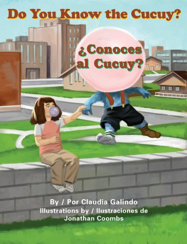 Do You Know the Cucuy? / ¿Cocones al cucuy? (English and Spanish Edition) by Pinata Books