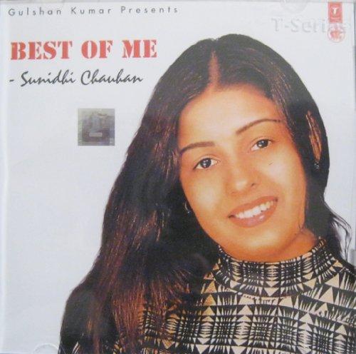 Best of Me - Sunidhi Chauhan (Best Of Sunidhi Chauhan)