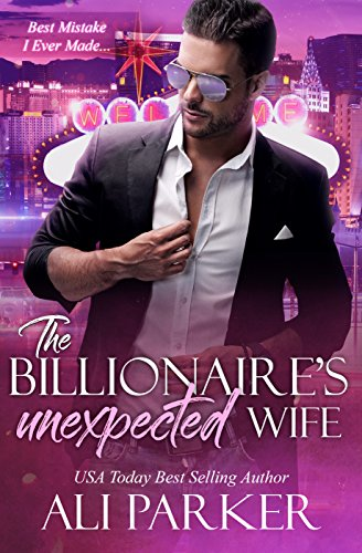 99¢ - The Billionaire's Unexpected Wife