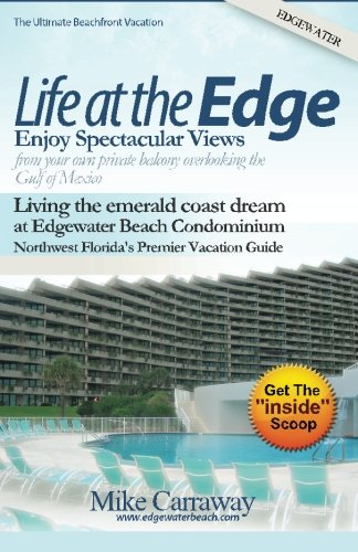 Life at the Edge: Life at Edgewater Beach Condominium in Destin Florida
