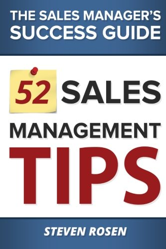 52 Sales Management Tips is written for sales managers who struggle within a corporate environment that doesn't always support them or their development needs. Whether you are a sales executive, senior sales leader or a new, experienced or aspiring s...