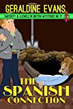 The Spanish Connection: British Detectives (Rafferty & Llewellyn British Mystery Series Book 17)