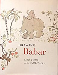 Drawing Babar: Early Drafts and Watercolors